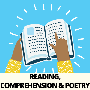 Reading, Comprehension & Poetry