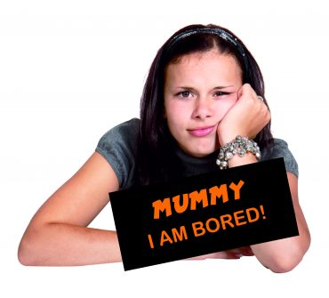 """Mummy, I am Bored!"""